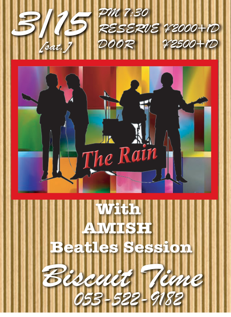 THE RAIN @BT LIVE&BEATLES SESSION OA AMISH