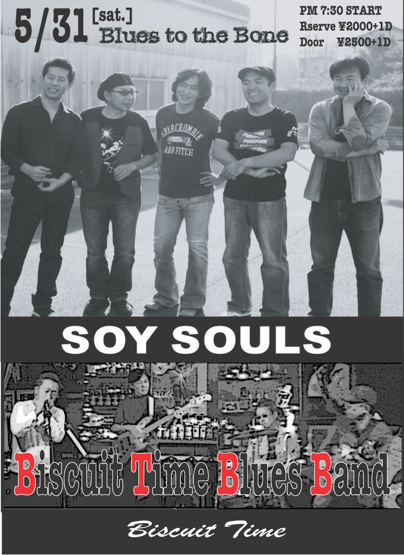 SOY SOULS & BISCUIT TIME BLUES BAND  BLUES TO THE BONE @BT