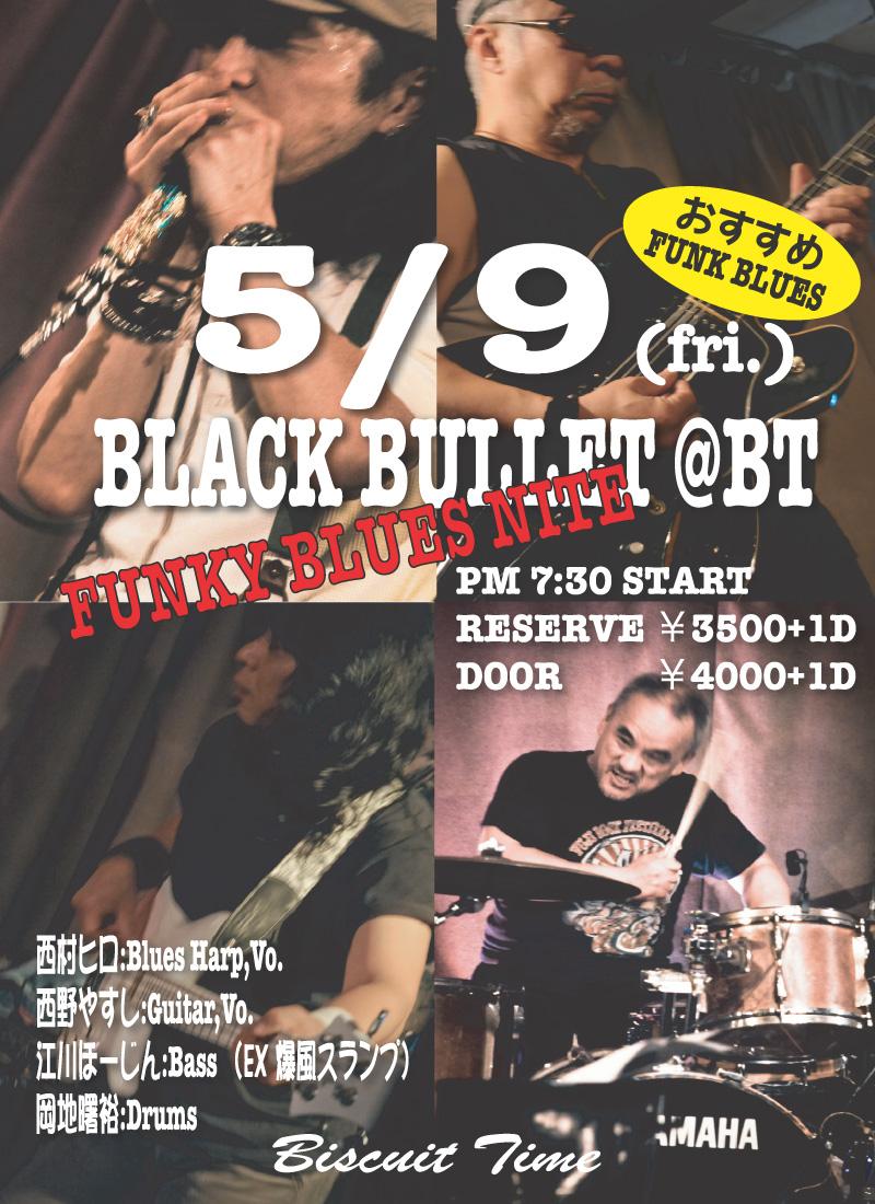 BLACK BULLET: FUNKY BLUES NIGHT @BT