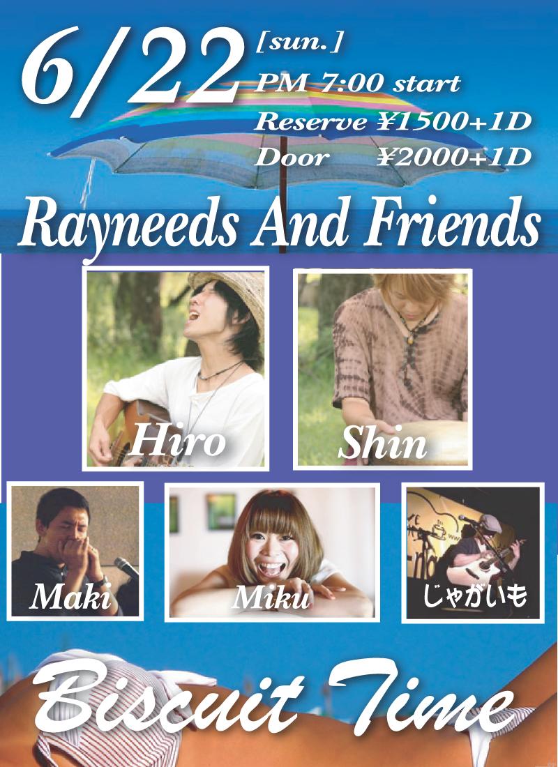 REYNEEDS AND FRIENDS: 《 ~Rayneeds企画アコースティックLIVE~ 》