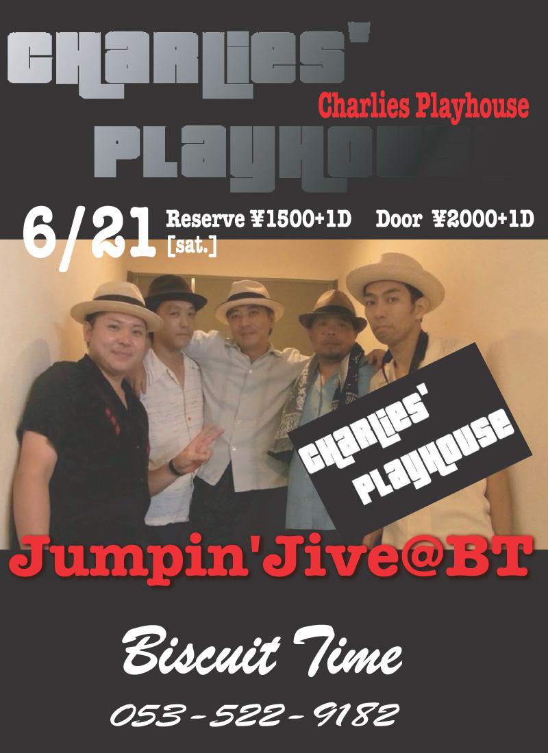 チャーリーズ プレイハウス :JUMPIN' JIVE@BT