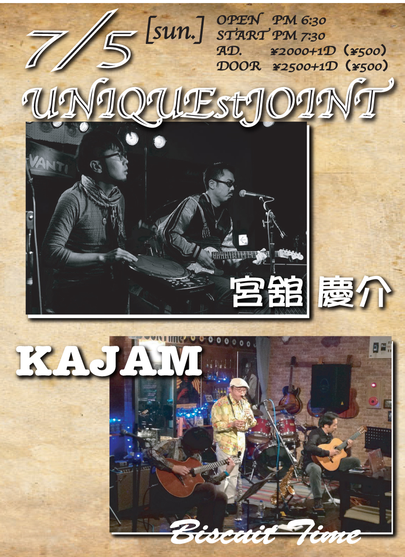 (日)  [FUSION BLUES]  KAJAM&宮館  慶介 UNIQUEstJOINT@BT