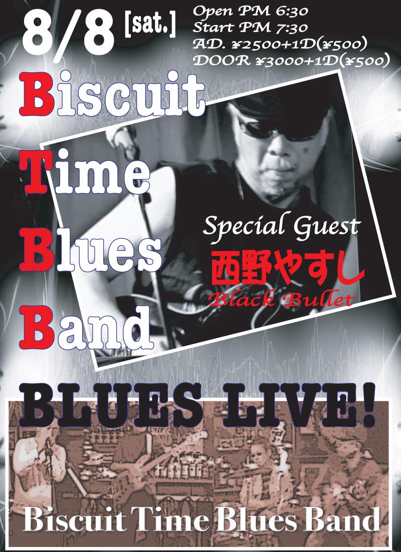 (土)  blues  BTBB&ゲスト 西野やすし(ブラックバレット)@BT