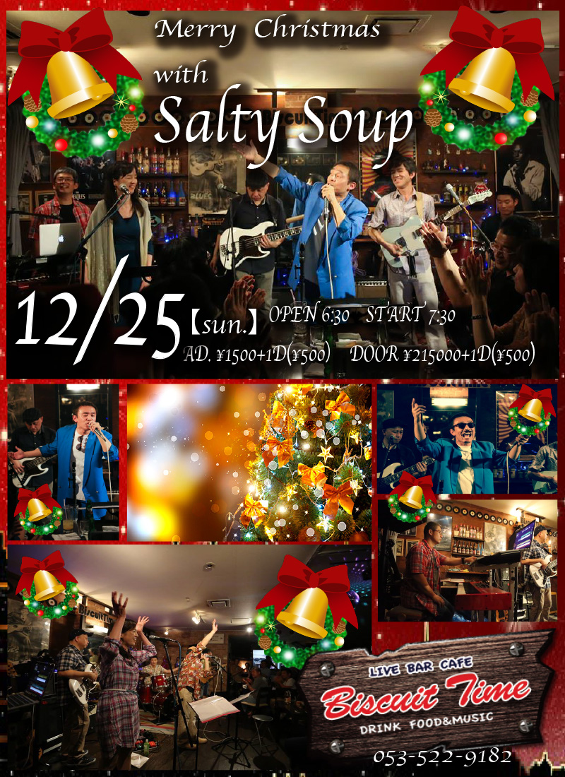 (日) 【POPS】  Salty Soup :CHRISTMAS WITH Salty Soup@BT