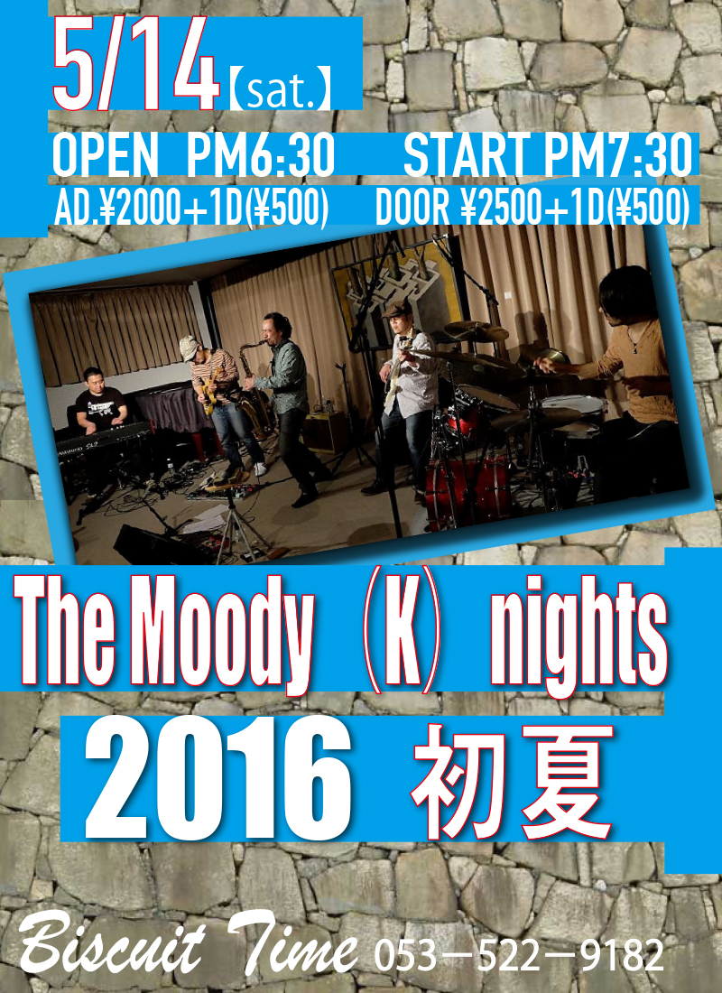 (土) 【FUSION FUNK】  The Moody(K)nights:2016 初夏