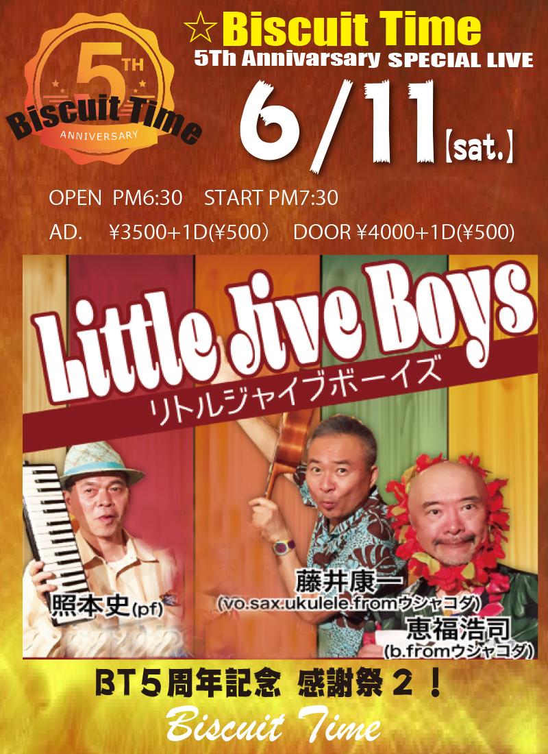(土)【 JIVE】  Little Jive Boys:BT5周年記念 感謝祭2!