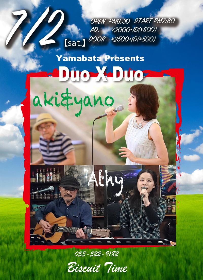 (土) 【POPS】  トシちゃん PRESENTS DUO X DUO@BT aki&yano:Athy