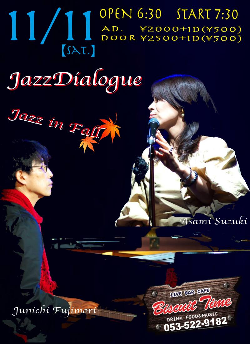 (土)  【jazz】  JazzDialogue;鈴木麻美&藤森潤一  Jazz in Fall@BT