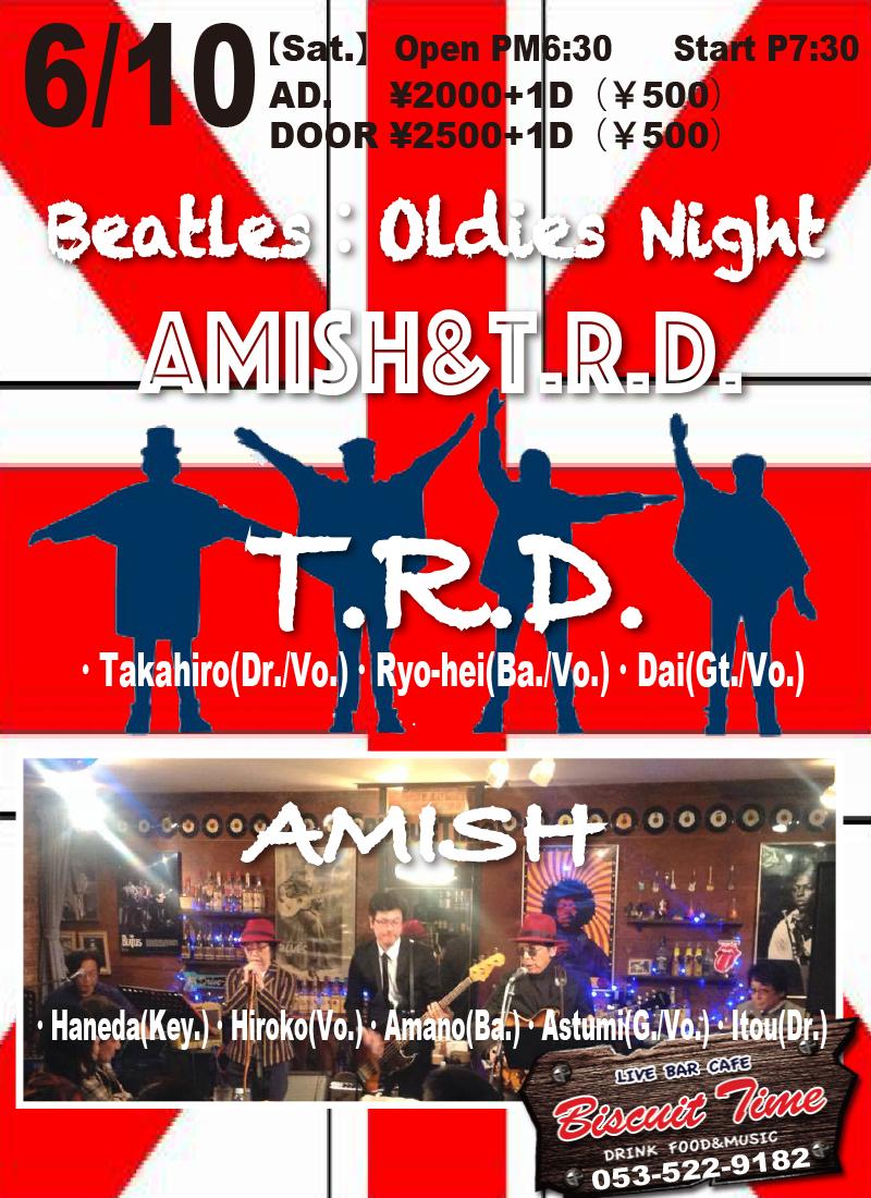 (土)  【OLDIES BEATLES】  AMISH&T.R.D:  BEATLES&OLDIES NIGHT