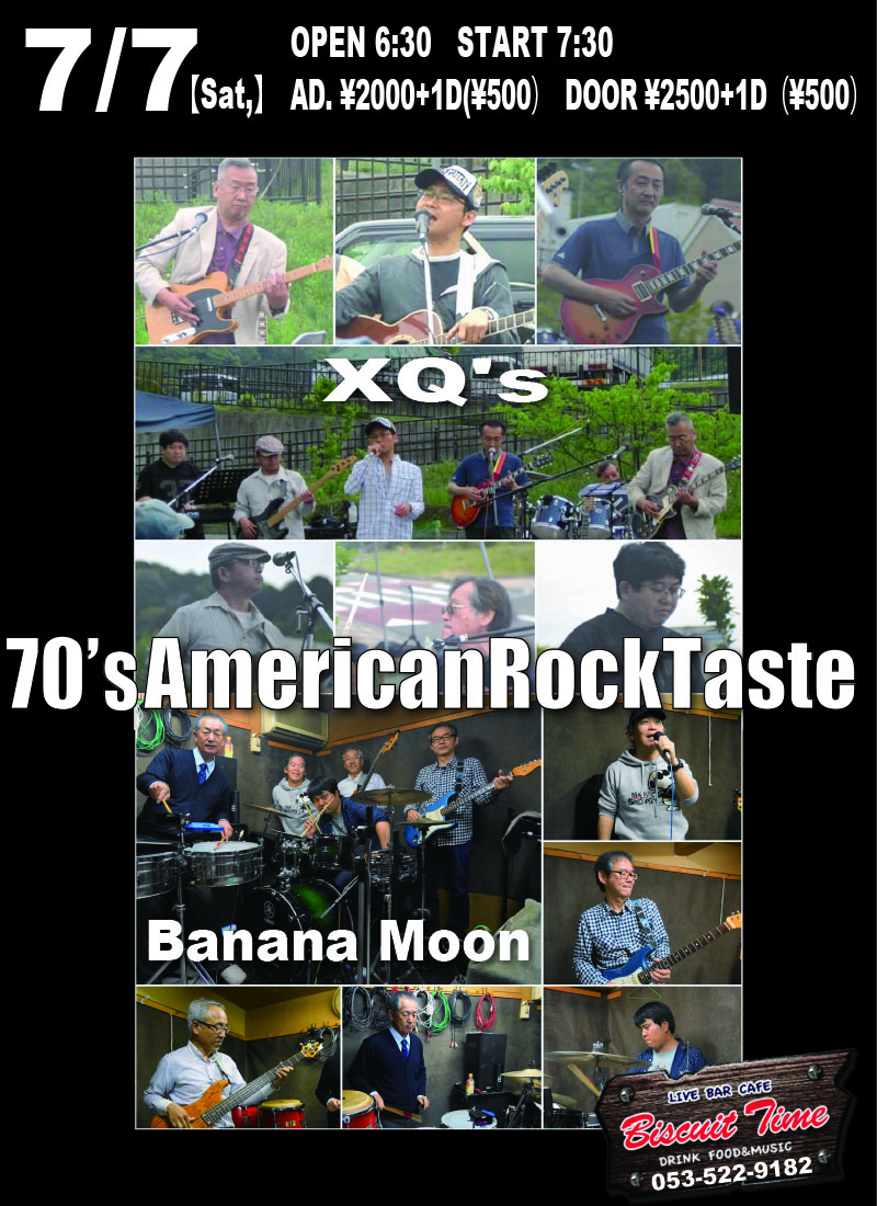 (土)  【Rock】  Banana Moon:XQ's (エクスキューズ)@BT  【70's American Rock Taste】