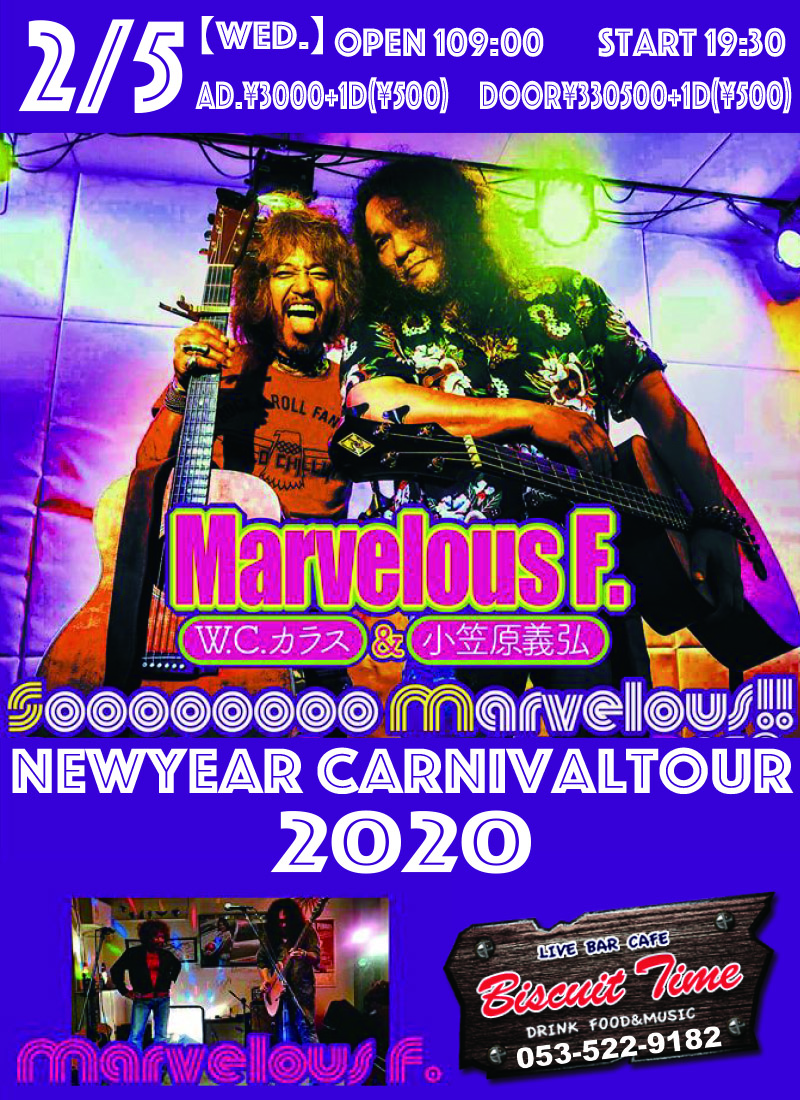 (水)  【BLUES ROCK】 Marvelous F.(W.Cカラス&小笠原義弘) NEW YEAR CARNIVAL TOUR 2020@BT