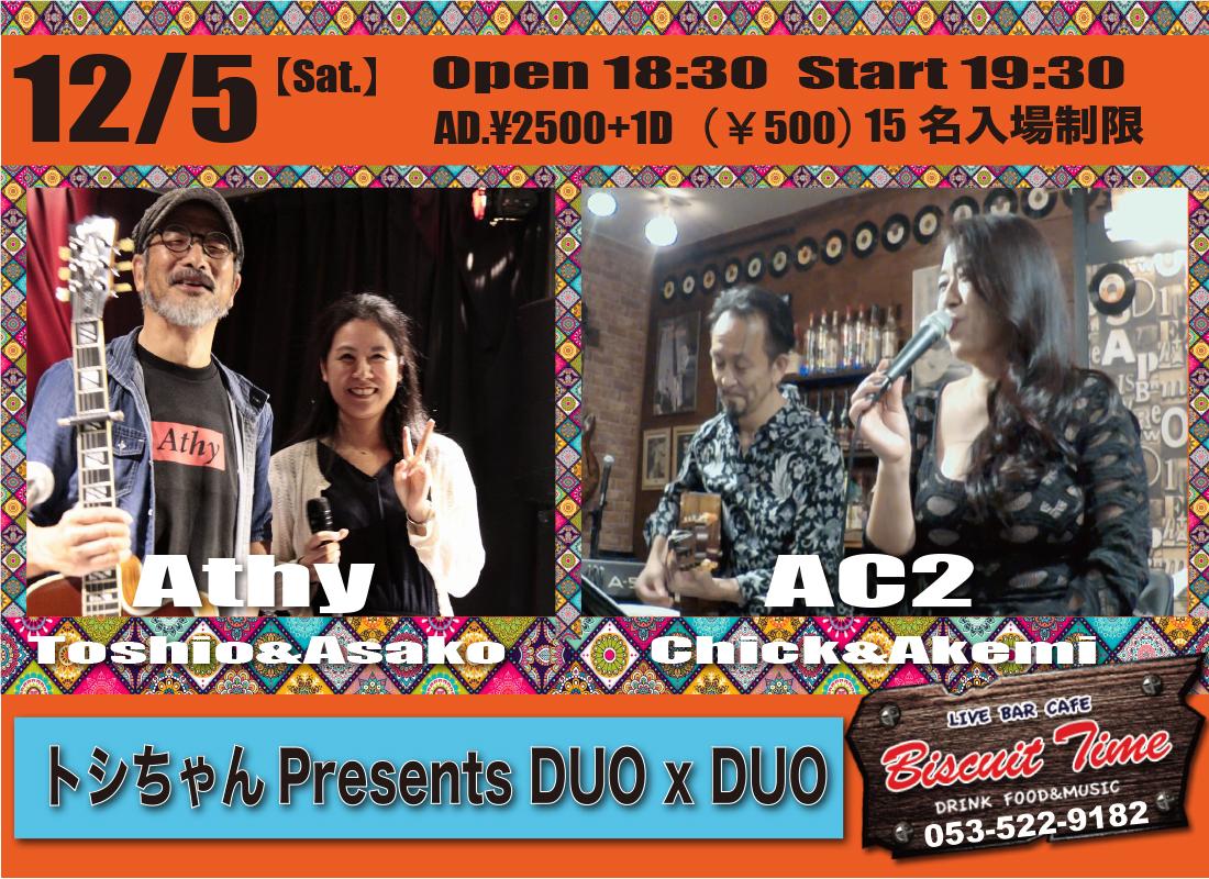 (土)  【POPS・Soul】  トシちゃんPresents DUOxDUO  ATHY(Toshi&Asako)&AC2(ake&Chick)@BT